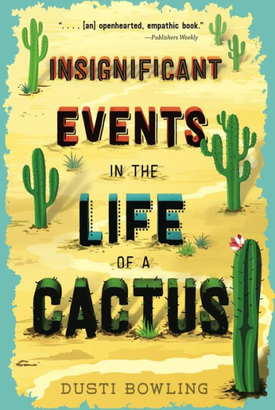 Picture of Insignificant Events in the Life of a Cactus