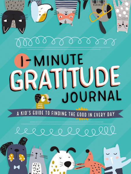 Picture of 1-Minute Gratitude Journal - A Kid's Guide to Finding the Good in Every Day