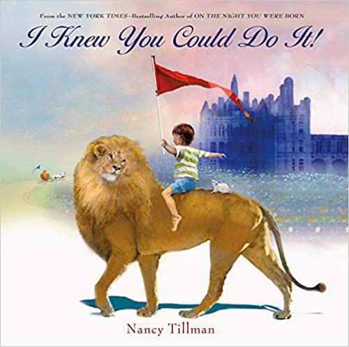 Picture of I Knew You Could Do It! - Nancy Tillman