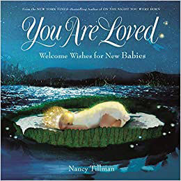 Picture of You are Loved - Welcome Wishes for New Babies